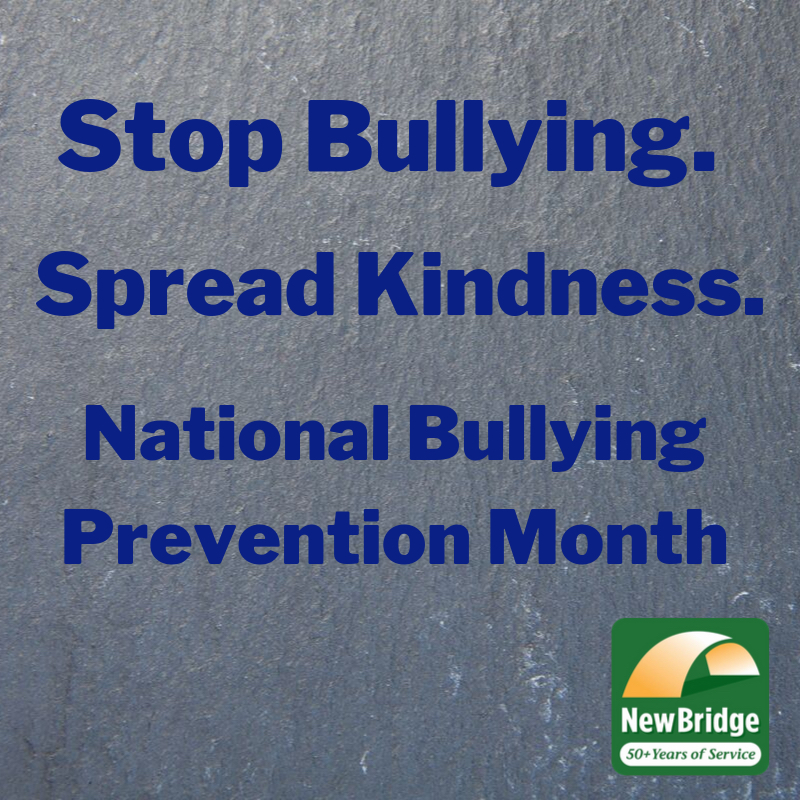 "Logo that says ""Stop Bullying. Spread Kindness. National Bullying Prevention Month"